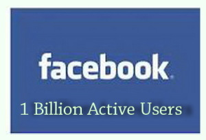 Facebook Crossed 1 Billion Active Monthly Users