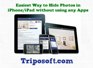 Easiest Way to Hide Photos in iPhone/iPad without using any Apps