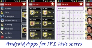 The most expected IPL Season 6 starts today that means apirl 3,2013.Let's see about the IPL 6 information and matches.There are 9 teams participating i.e. Chennai SuperKings, Royal Challengers Bangalore, Sunrisers Hyderabad, Delhi DareDevils, Kings XI Punjab, Kolkata Knight Riders, Mumbai Indians, Pune Warriors India, Rajasthan Royals. Total of 72 matches will be played plus 4 additional matches in form of qualifier 1, eliminator, qualifier 2, and final.Now in this article I am going to share How to get the latest Scores from your latest Android Application.In this I listed some Android Apps which helps you to see the Live scrores,Live streaming,Scheludes,etc  For IPL 2013 Live Scores with reviews:     Some features of this Apps are,  Live Scores Points Table IPL Mobile Wallpaper IPL Polling IPL Debate News Highlights As reported by its developer, it also some contains advertisement in notification tray or on Homescreen.You can download it from Google Play.Just Click here to Download it from Google Play.Download this IPL cricket app from here.  Don't forget to read this:- How to Watch Ipl 2013 Matches online ?  2. For IPL 2013 Schedules & Scores:  You can download it from Google Play.Just click Here to download it from Google Play.Click Here.
