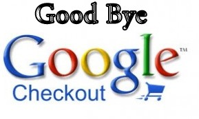 Google has announced that the company is shutting down its Google Checkout for Merchant starting this November 20th. Google is making some awesome updates. Now this time say bye to Google Checkout. And this is according to Google I/O. Where Google introduced a lot of new Google Play Services. But they did'nt update new Android version.Google Checkout  will retires on their payment process on Nov. 20, and retailers they will need to move to a different payment processing platform.   By the way, Google is axing its Google Checkout for Merchants, to get its focus on Google Wallet. This year's I/O was not about Android, but it was also about bringing some changes in Wallet with other payment services. If you're still using Google Checkout then say good bye to it right now.  If you want to do any payment then you'll automatically directed to the Google Wallet. And this Google Wallet service will starts after November 20th 2013. If you're in the US then for the  payments you might have to apply for the new Google Wallet Instant. Enjoy Dudes !
