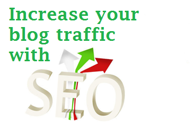 Advice About SEO to Increase your Blog Traffic