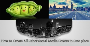 [Facebook Cover, Twitter, Google+, YouTube and more]