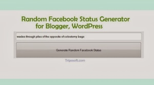 Random Facebook Status Generator Tool for Blogger, WordPress