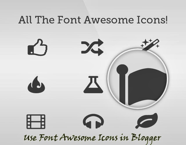 """How To Use """"Font Awesome Icons"""" in Blogger"""