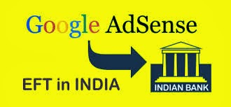 Google Adsense EFT is Now Available in India for all Publishers