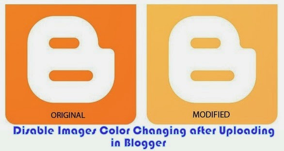 Fix Image Color & Saturation Loss after Uploading in Blogger