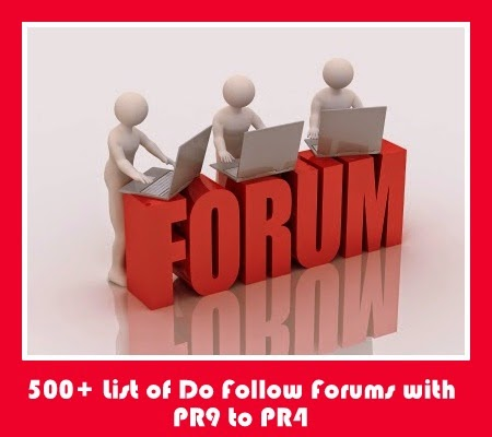 Giant List of 500+ Do Follow Forums with PR9 to PR4