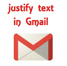 justfy text in gmail