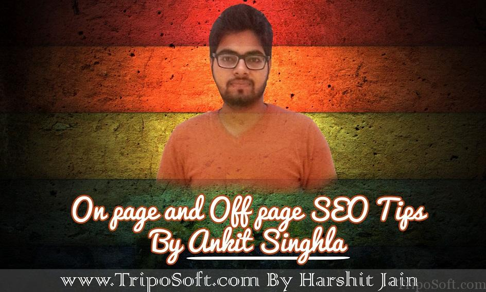 ankit Singhla - interview