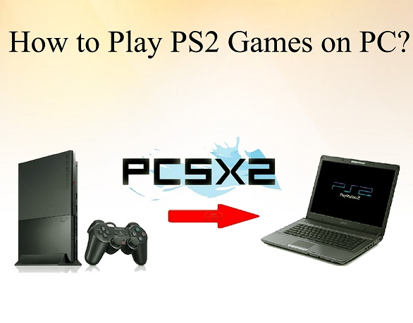 How to Play PS2 Games On PC on PC?
